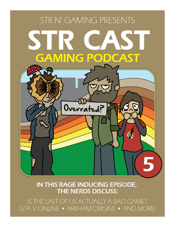 STR CAST Ep05 - Last of Fuss | Str n Gaming