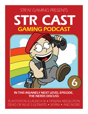 STR CAST Episode 06: PS4 Me and You