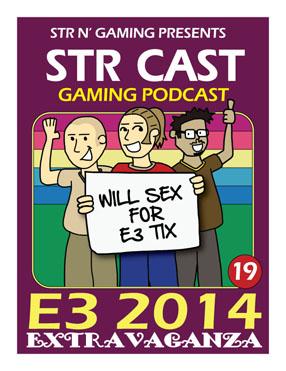 STR CAST EP19: E3 Extravaganza