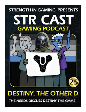 STR CAST EP25: Destiny, The Other D