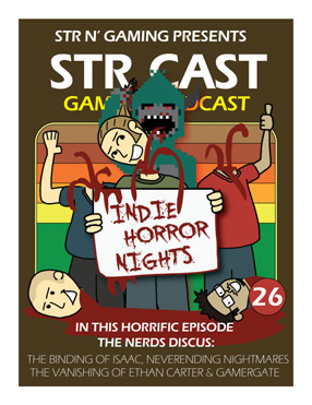 STR CAST EP26: Indie Horror Nights