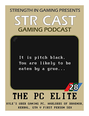 STR CAST EP28: The PC Elite