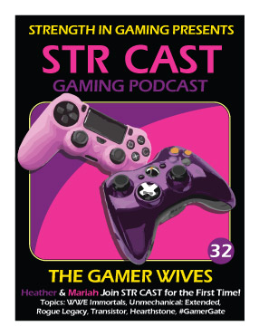 STR CAST EP32: Gamer Wives