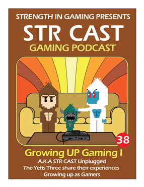 STR CAST EP38: Growing UP Gaming I