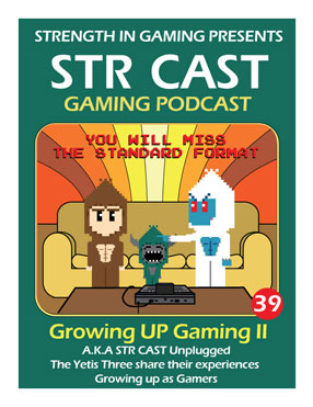STR CAST 39: Growing UP Gaming II
