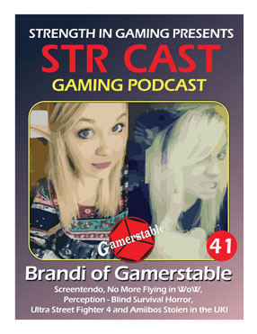 STR CAST 41: Brandi of Gamerstable Podcast