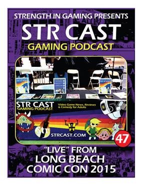 STR CAST 47: Comic Con Long Beach 2015