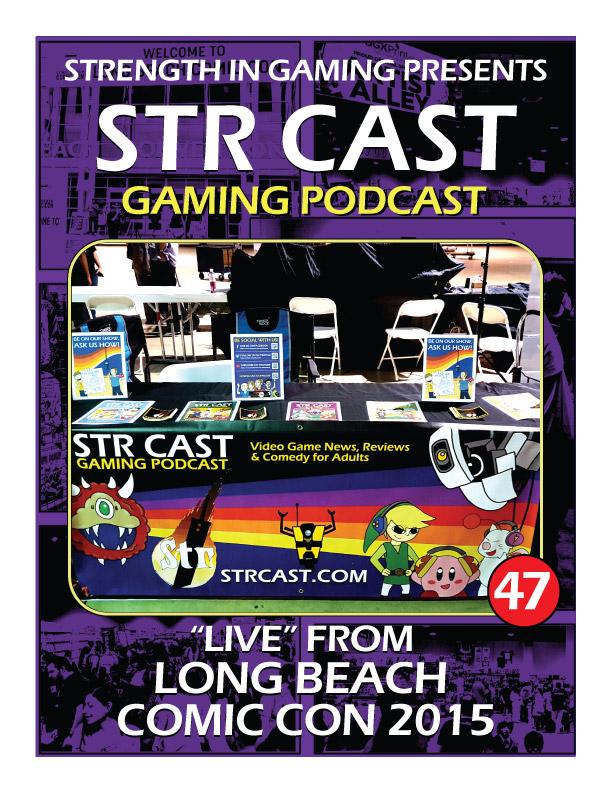 STR CAST 47: Comic Con Long Beach 2015