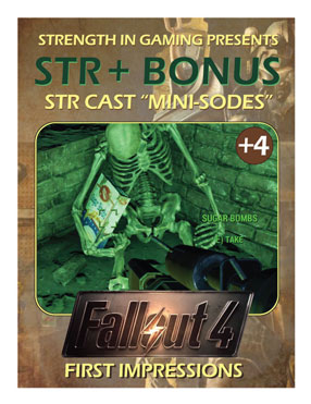 STR +4: Fallout 4, First Impressions