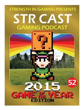 STR CAST 52: GotY 2015