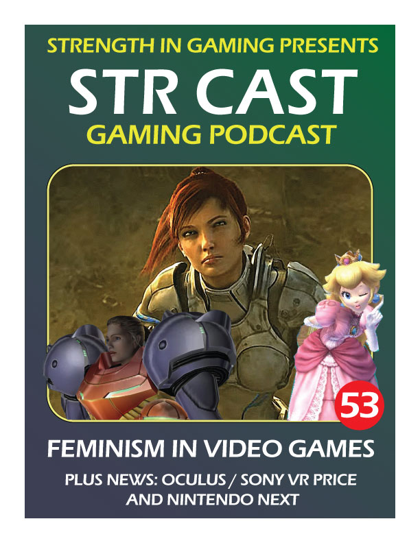 STR CAST 53: Feminism in Video Games