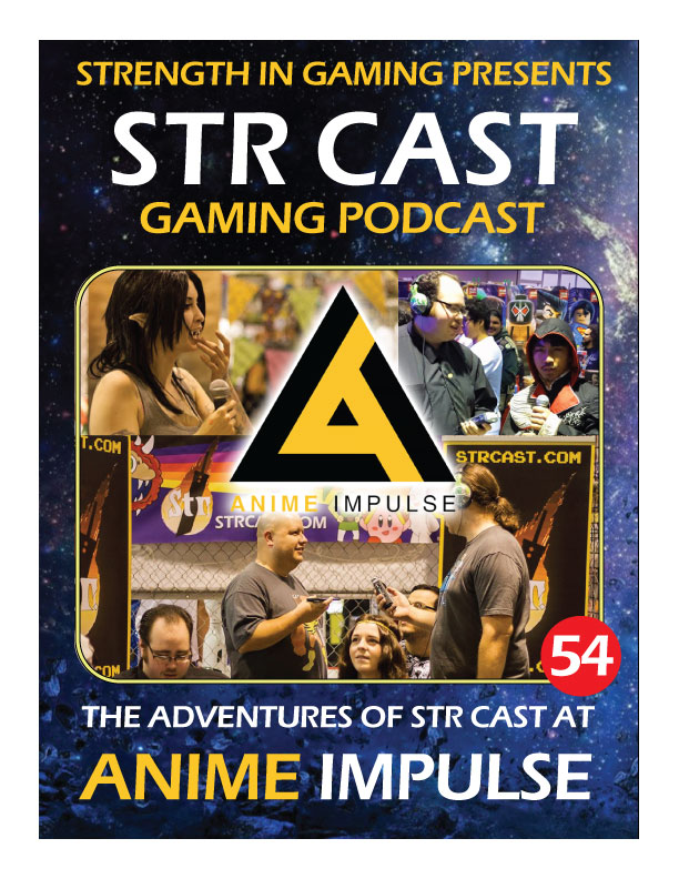 STR CAST 54: Anime Impulse 2016