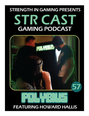 STR CAST 57: POLYBIUS – Game, Myth, Legend
