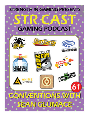 STR CAST 61: Conventions with Sean Glumace