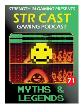 STR CAST 71: Myths & Legends