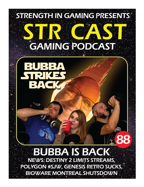 STR CAST 88: BUBBA STRIKES BACK
