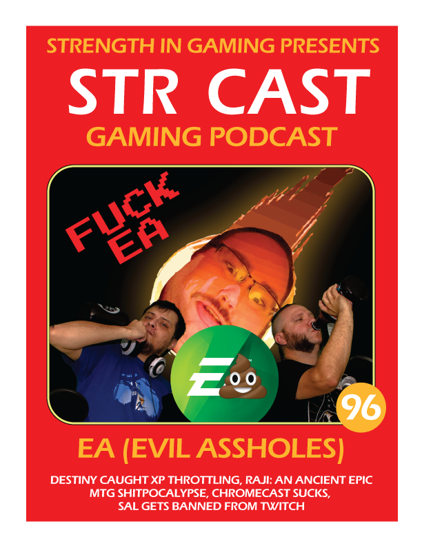 STR CAST 96: EA EVIL ASSHOLES