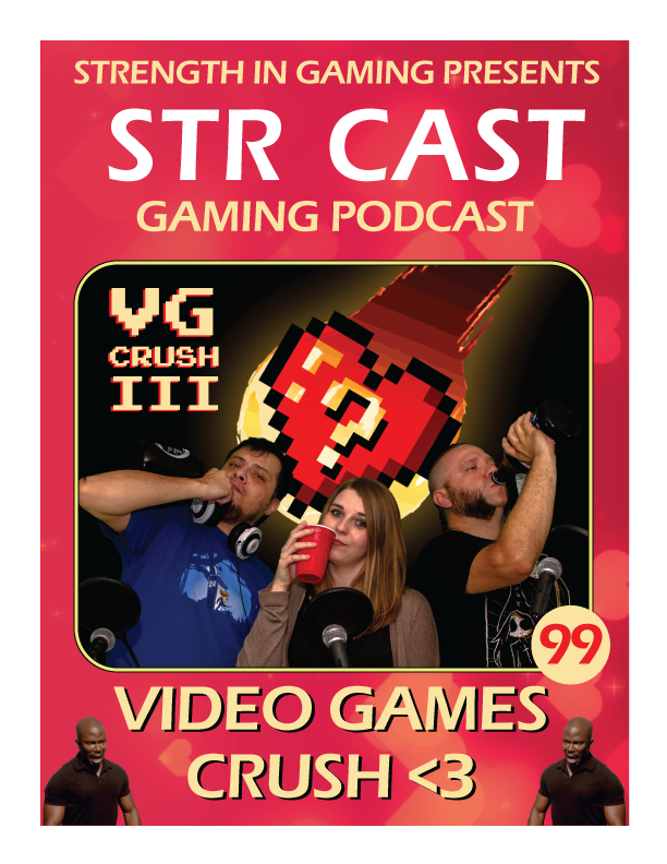 STR CAST 99: VG CRUSH III