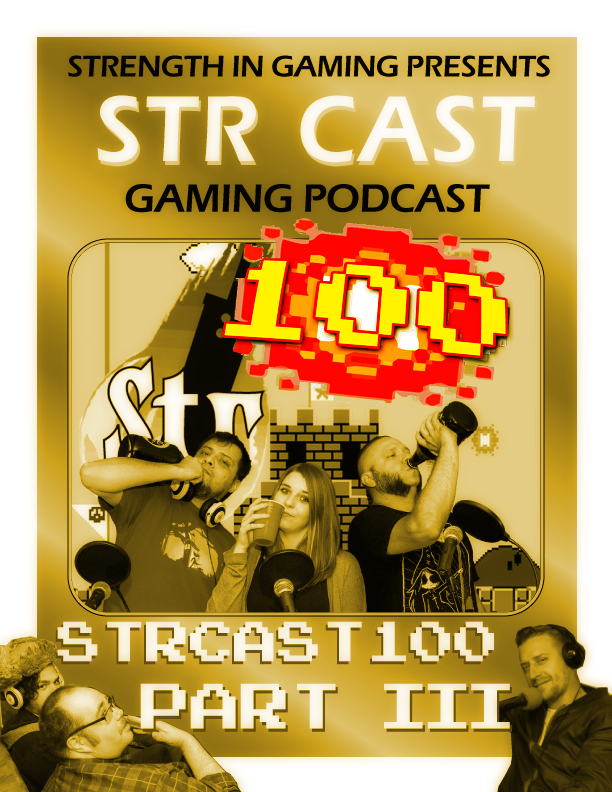 STR CAST 100 PART 3