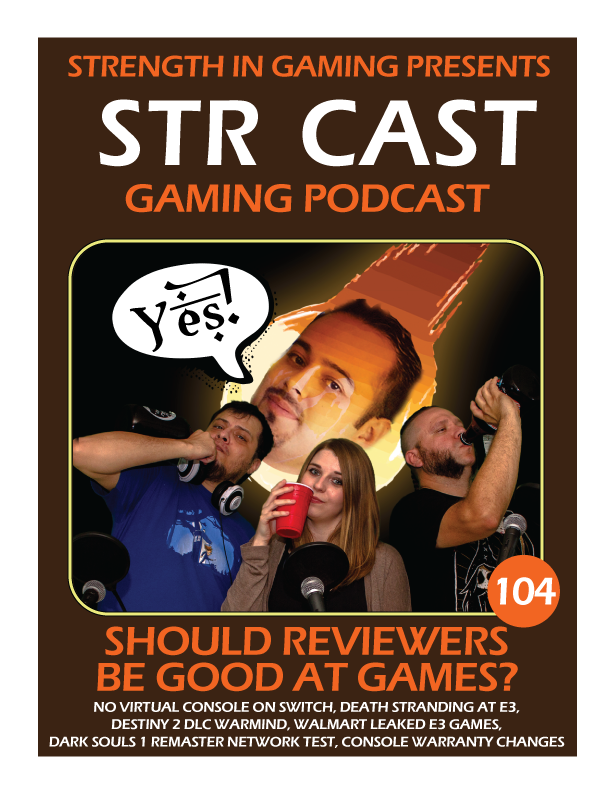 STR CAST 104: Should Reviewers be good at Games?