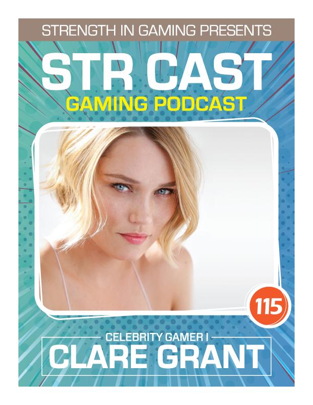 STR CAST 115: Clare Grant Celebrity Gamer I
