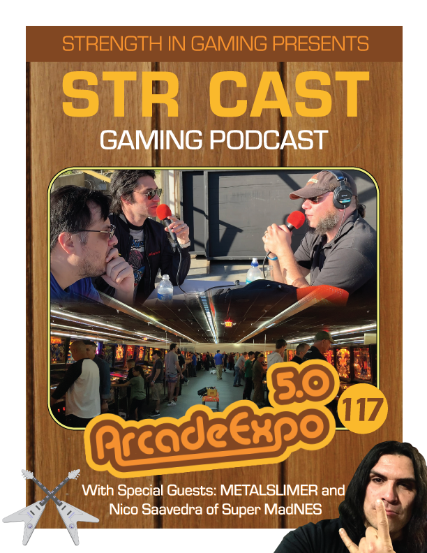 STR CAST 117: Arcade Expo 5.0